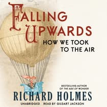 Falling Upwards by Richard Holmes audiobook