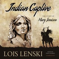 Indian Captive by Lois Lenski audiobook