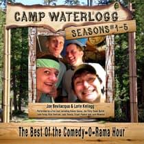 Camp Waterlogg Chronicles, Seasons 1–5 by Joe Bevilacqua audiobook