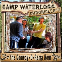 The Camp Waterlogg Chronicles 7 by Joe Bevilacqua audiobook