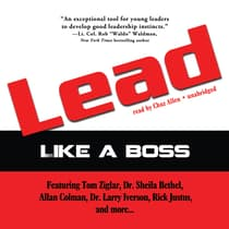 Lead like a Boss by Tom Ziglar audiobook