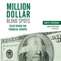 Million-Dollar Blind Spots by Gary W. Patterson audiobook