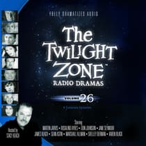 The Twilight Zone Radio Dramas, Vol. 26 by various authors audiobook
