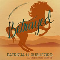Betrayed by Patricia H. Rushford audiobook