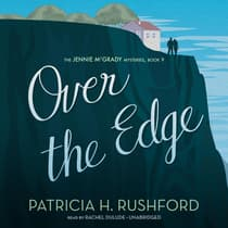 Over the Edge by Patricia H. Rushford audiobook