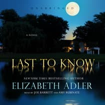 Last to Know by Elizabeth Adler audiobook