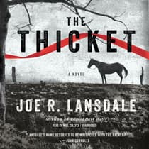 The Thicket by Joe R. Lansdale audiobook