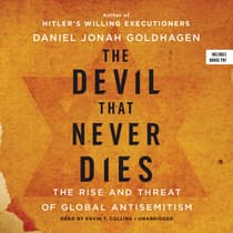 The Devil That Never Dies by Daniel Jonah Goldhagen audiobook