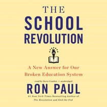 The School Revolution by Ron Paul audiobook