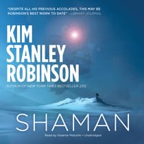 Shaman by Kim Stanley Robinson audiobook
