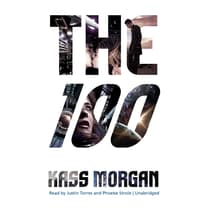 The 100 by Kass Morgan audiobook