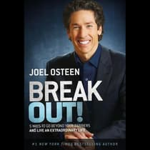 Break Out! by Joel Osteen audiobook