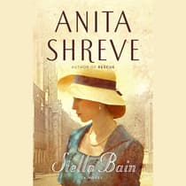 Stella Bain by Anita Shreve audiobook