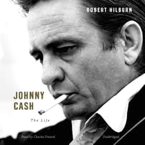 Johnny Cash by Robert Hilburn audiobook