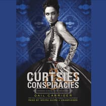 Curtsies & Conspiracies by Gail Carriger audiobook