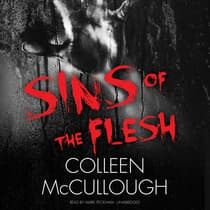 Sins of the Flesh by Colleen McCullough audiobook