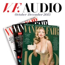 Vanity Fair: October–December 2013 Issue by Vanity Fair audiobook