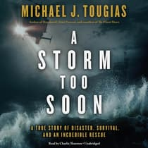 A Storm Too Soon by Michael J. Tougias audiobook