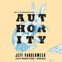 Authority by Jeff VanderMeer audiobook