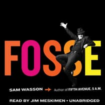 Fosse by Sam Wasson audiobook