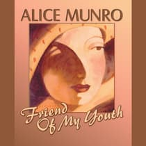 Friend of My Youth by Alice Munro audiobook