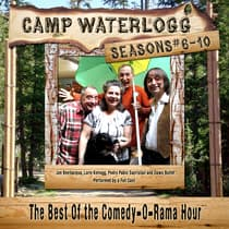 Camp Waterlogg Chronicles, Seasons 6–10 by Joe Bevilacqua audiobook