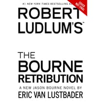 Robert Ludlum's The Bourne Retribution by Eric Van Lustbader audiobook