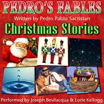 Pedro's Christmas Fables for Kids by Pedro Pablo Sacristán audiobook