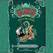 How to Train Your Dragon: How to Be a Pirate by Cressida Cowell audiobook