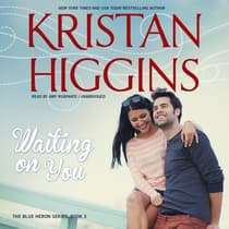 Waiting on You by Kristan Higgins audiobook
