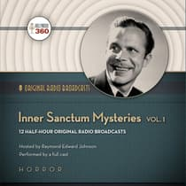 Inner Sanctum Mysteries, Vol. 1 by Hollywood 360 audiobook