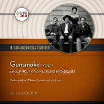 Gunsmoke, Vol. 1 by Hollywood 360 audiobook