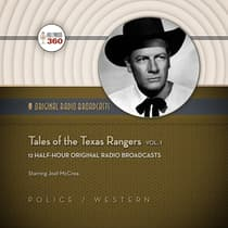 Tales of the Texas Rangers, Vol. 1 by Hollywood 360 audiobook