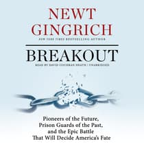 Breakout by Newt Gingrich audiobook