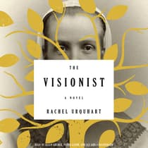 The Visionist by Rachel Urquhart audiobook