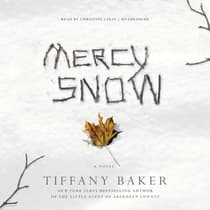 Mercy Snow by Tiffany Baker audiobook