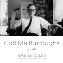 Call Me Burroughs by Barry Miles audiobook