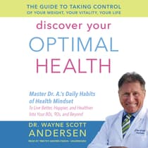Discover Your Optimal Health by Wayne Scott Andersen audiobook