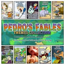 The Pedro's Fables Themes Collection by Pedro Pablo Sacristán audiobook