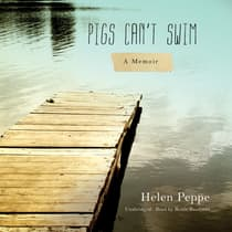 Pigs Can't Swim by Helen Peppe audiobook