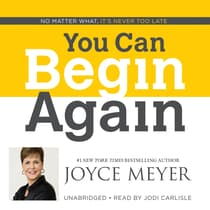 You Can Begin Again by Joyce Meyer audiobook