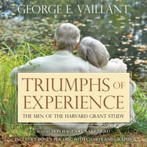 Triumphs of Experience by George E. Vaillant audiobook