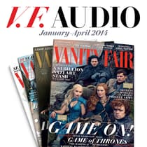 Vanity Fair: January–April 2014 Issue by Vanity Fair audiobook