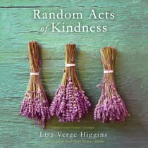 Random Acts of Kindness by Lisa Verge Higgins audiobook