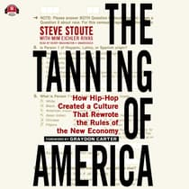 The Tanning of America by Steve Stoute audiobook