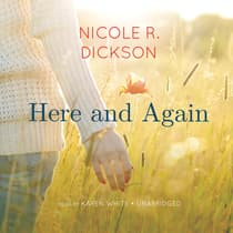 Here and Again by Nicole R. Dickson audiobook