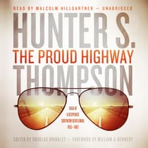 The Proud Highway by Hunter S. Thompson audiobook