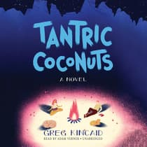 Tantric Coconuts by Greg Kincaid audiobook