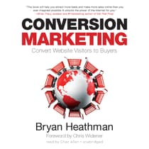 Conversion Marketing by Bryan Heathman audiobook