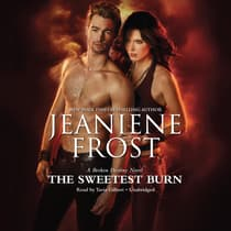 The Sweetest Burn by Jeaniene Frost audiobook